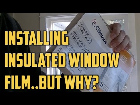 How To Weatherize Windows With Plastic Film Insulation And Why