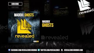 Maddix - Ghosts [OUT NOW!]
