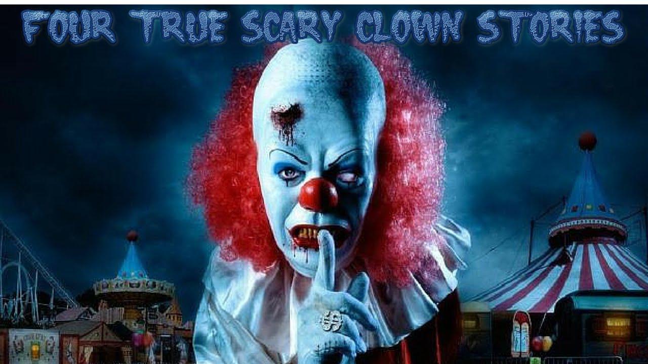 4 True Scary Clown Stories