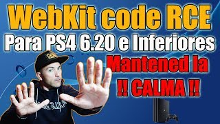 PS4 6.20 WebKit code RCE Liberado - CALMA y ATENTOS AL VIDEO - NanospeedGamer