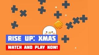 Rise Up: Xmas · Game · Gameplay