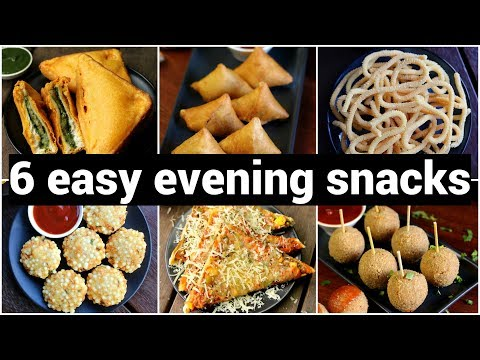 6 Easy Evening Snacks Recipes | शाम की चाय नाश्ता रेसिपी | 6 Quick Tea Time Snacks Recipes