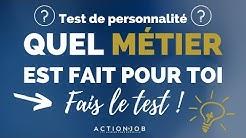 POUR QUEL MÉTIER SUIS JE FAIT ? TEST DE PERSONNALITÉ #1