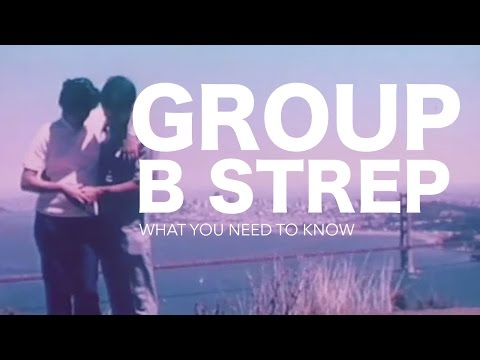Pussy how to prevent group b strep has lot