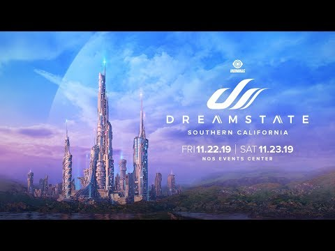 Dreamstate SoCal 2019 Official Trailer