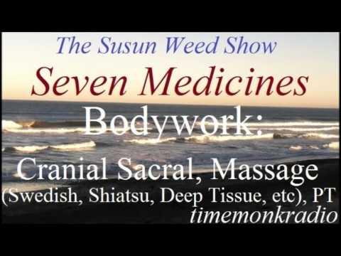 The Susun Weed Show  ~  Seven Medicines: Bodywork: Cranial Sacral Massage,  PT  ~  SWS1182