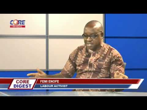 Core Digest: INCREASE IN FUEL PUMP PRICE, Part 1 with FEMI ONOJA, 13th May, 2016.