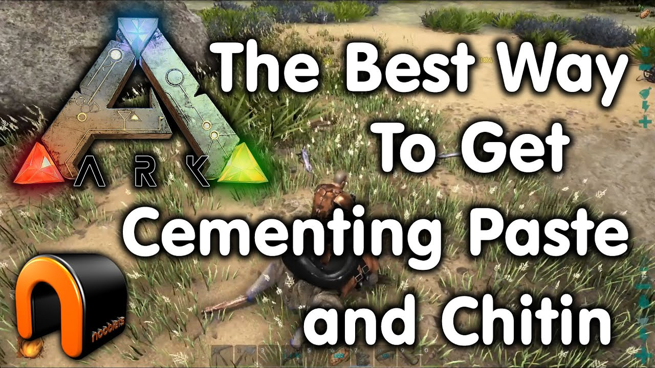 Ark the best way to get cementing paste chitin after beaver ark the best way to get cementing paste chitin after beaver dams youtube malvernweather