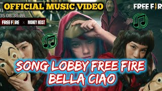 Download Lagu Free Fire Bella Ciao - Free Fire X Money Heist Song Lobby❗Lagu Money Heist