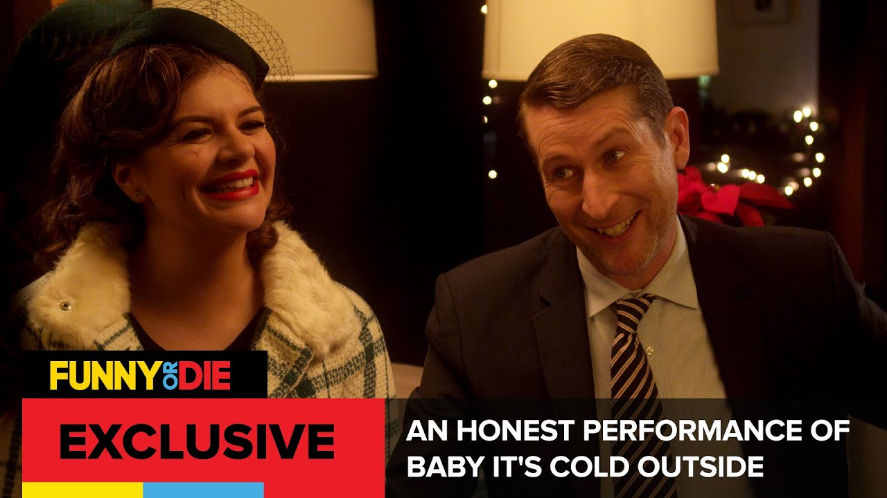 An Honest Performance Of Baby Its Cold Outside - YouTube