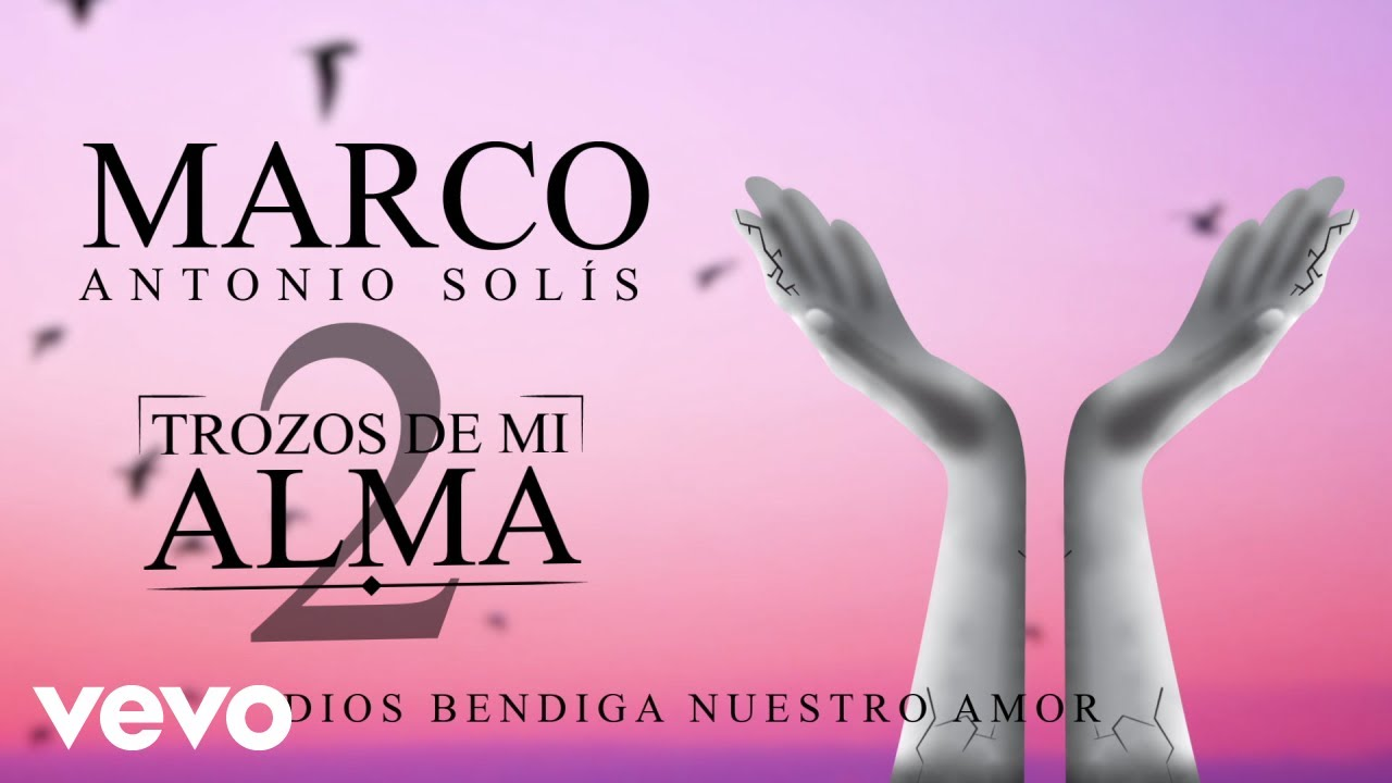 Marco Antonio Solís - Dios Bendiga Nuestro Amor (Animated Video)