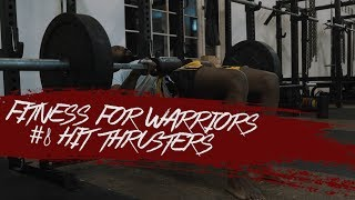 Aristo Luis - Fitness for Warriors #8 Hit Thrusters