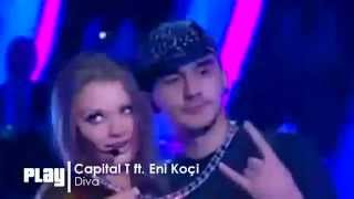 Eni Koçi ft. Capital T - Diva