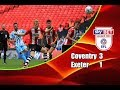 Coventry City - Exeter City 3-1 28-05-2018 Highlights League Two Play-off Final