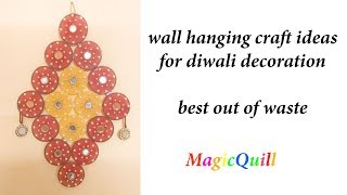 DIY diwali decoration//how to make wall hanging from old bangles and cloth// best out of waste