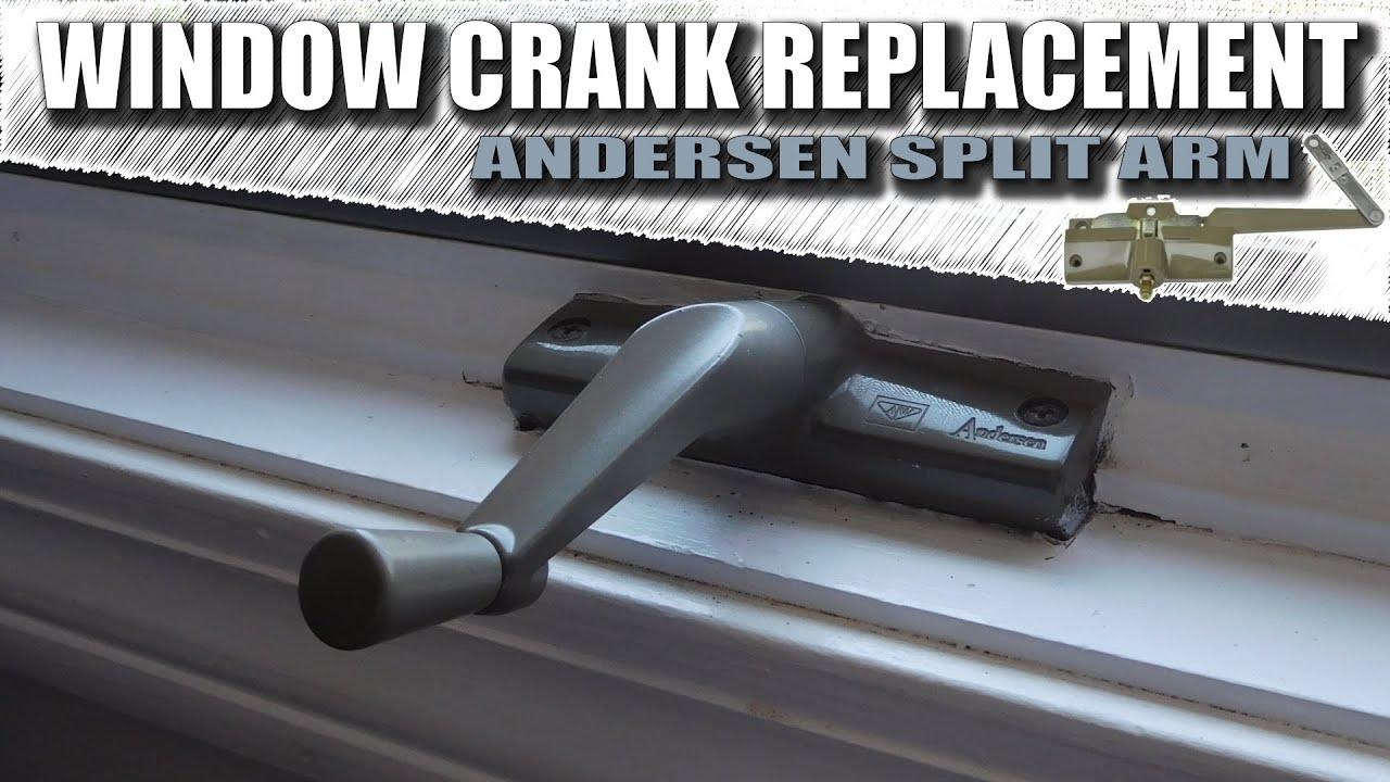Andersen Window Crank Replacement Window Crank Repair Youtube