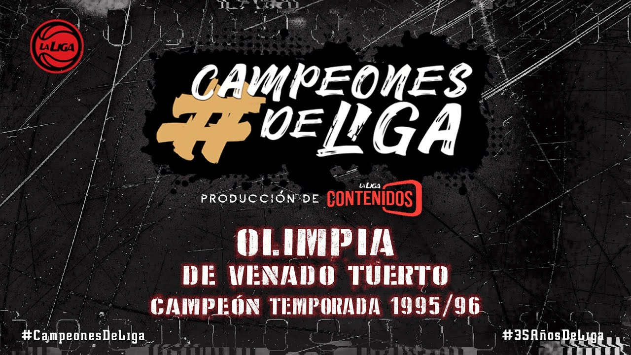 #CampeonesdeLiga | Olimpia de Venado Tuerto | Temporada 1995/1996