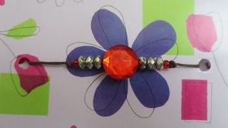 DIY- How to make Rakhi /Bands (Raksha Bandhan)