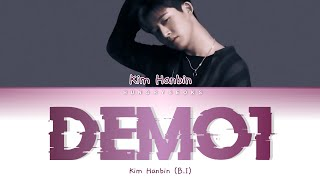 Kim hanbin/b.i (131) - demo.1 lyrics (han/rom/eng)