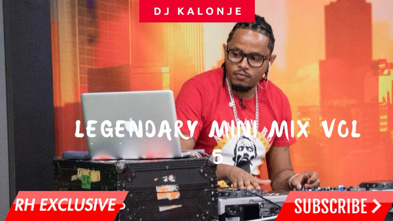 Download Dj Kalonje Legendary Mini Mixx vol 5 (RH Exclusive) MP3