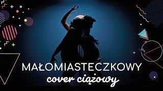 Małomiasteczkowy Cover Ciążowy | parodia Dawid Podsiadło | mama lama