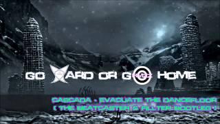 Cascada - Evacuate The Dancefloor (The Beatcaster & Fillter Bootleg) [Free Release]