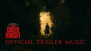 The Green Knight - Official Trailer 2 Music Song (FULL VERSION)  