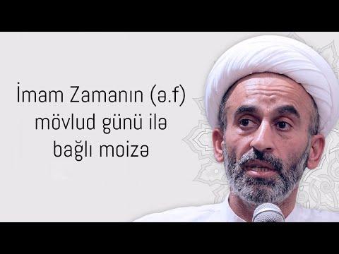 Hacı Əhlimanın İmam Zamanın (ə.f) mövlud günü ilə bağlı moizəsi