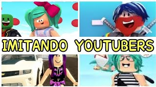 Lyna Roblox, TinenQa, Miss Luly, ByDerank. IMITATING YOUTUBERS IN ROBLOX- My first time playing roblox