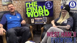 West Ham United 3-1 Everton | The Final Word