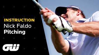 Nick Faldo's Pitching Tips | Instruction | Golfing World