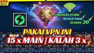 PUSH RANK MUSUH GAMPANG PAKAI VPN MOBILE LEGEND TERBAIK UNTUK SEASON 20 (2021)