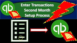 QuickBooks Online 2019-Enter Transactions Second Month Setup Process