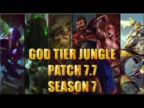 Best Junglers God Tier Patch 7 7 Season 7 League Of Legends Youtube