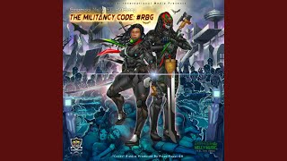 The Militancy Code:#RBG (feat. I-Victory)