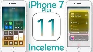 iOS 11 İnceleme (iPhone 7 Plus)