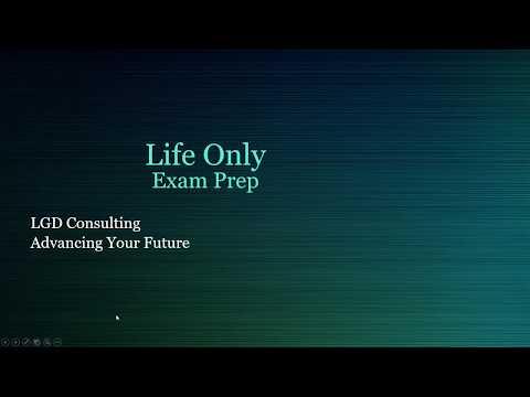 Life Only Exam Prep (webinar 12/24/2018)