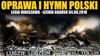 Legia Warszawa – Lechia Gdańsk 04.08.2018 (OPRAWA, HYMN)