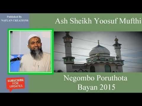 Ash Sheikh Yoosuf Mufthi's Poruthota Bayan For All Families