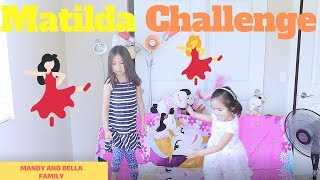 SISTER'S TRIED FUNNY MATILDA CHALLENGE - MANDY AND BELLA FAMILY
