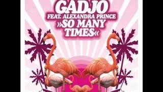 Gadjo - So Many Times (Topspin & Dmit Kitz