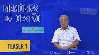 #MemoriadaGestãoFiocruz - Um Brasileiro Chamado Akira Homma Teaser 1