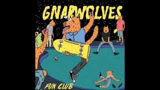 Gnarwolves - Chlorine In The Jean Pule