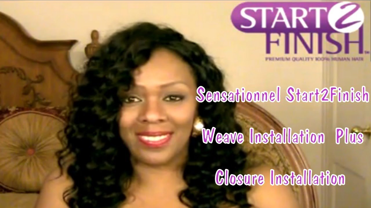 How To Make A Wig With Sensationnel Start2Finish Weave Installation + Closure Installation