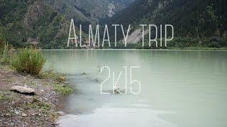 Almaty trip 2k15 🍃