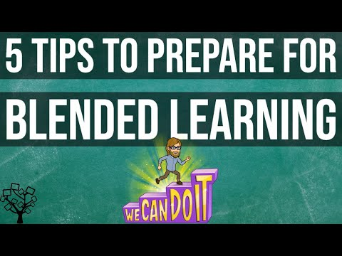 5 Tips to Prepare for Blended Learning