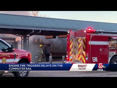 Engine fire triggers delays on the Commuter Rail