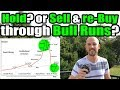 Next Bull Run: Hold? or Sell and Re-Buy? Planning for maximum capital retention. Use stable coins?