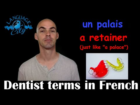French lesson: Dentist terms in French