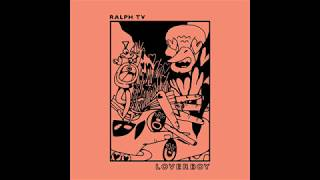 Ralph Tv Loverboy.mp3